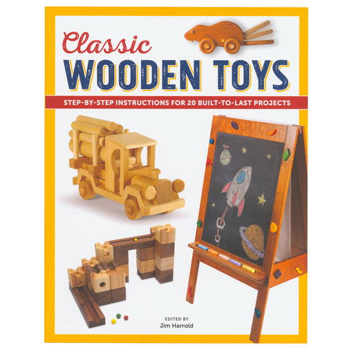 View a Larger Image of Classic Wooden Toys 20 Built to Last Projects