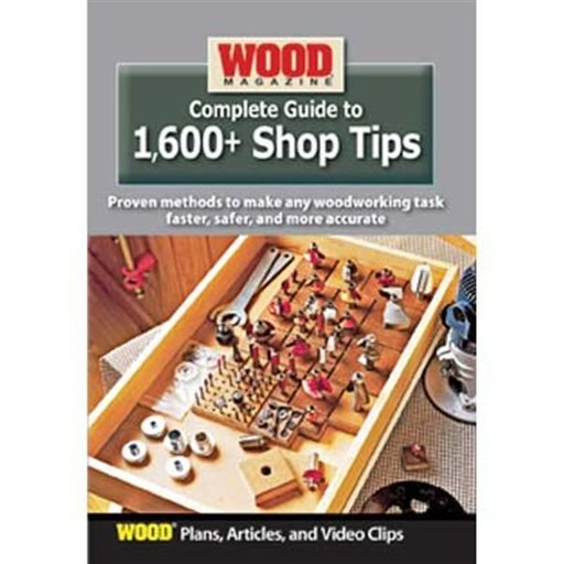 View a Larger Image of Complete Guide to 1,600+ Shop Tips DVD