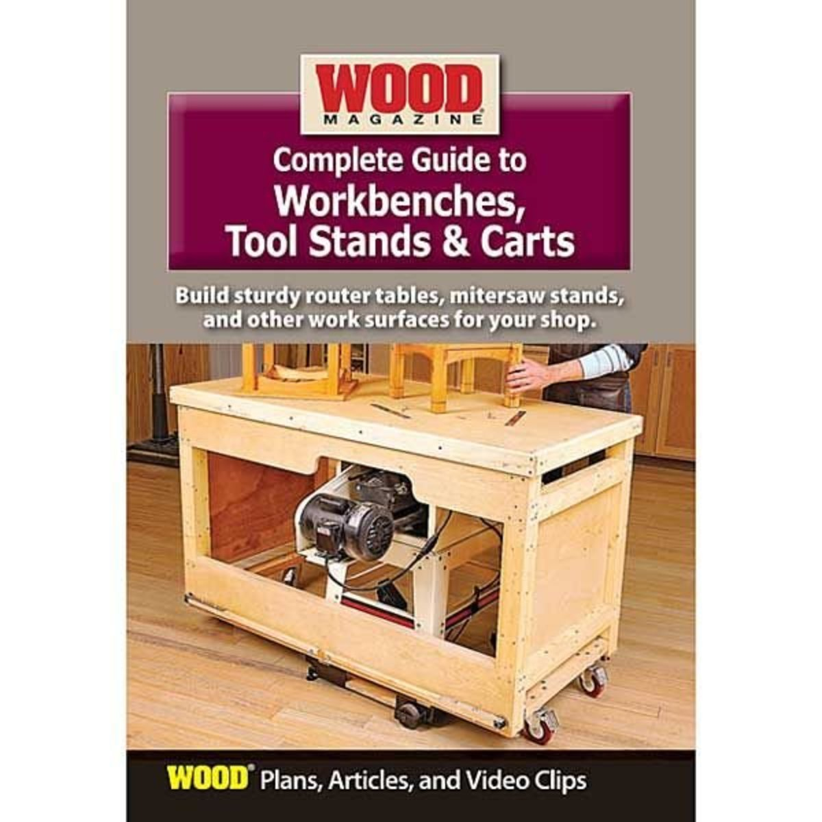 Complete guide to workbenches tool stands carts dvd view a larger image of complete guide to workbenches tool stands carts dvd wood magazine greentooth Gallery
