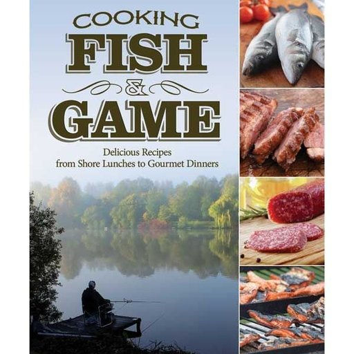 View a Larger Image of Cooking Fish and Game
