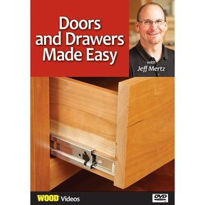 Doors and Drawers Made Easy With Jeff Mertz DVD