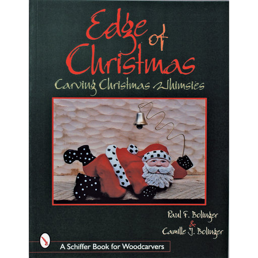 View a Larger Image of Edge of Christmas: Carving Christmas Whimsies