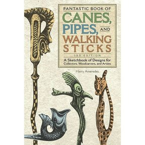 Fantastic Book of Canes, Pipes and Walking Sticks, Third Edition
