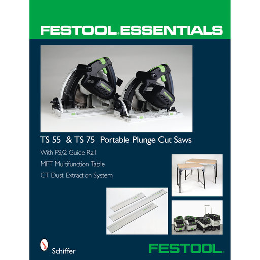 View a Larger Image of Festool® Essentials: TS 55 & TS 75 Portable Plunge Saws