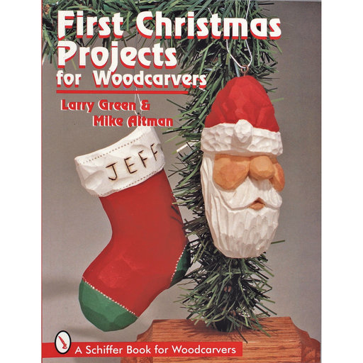 View a Larger Image of First Christmas Projects for Woodcarvers