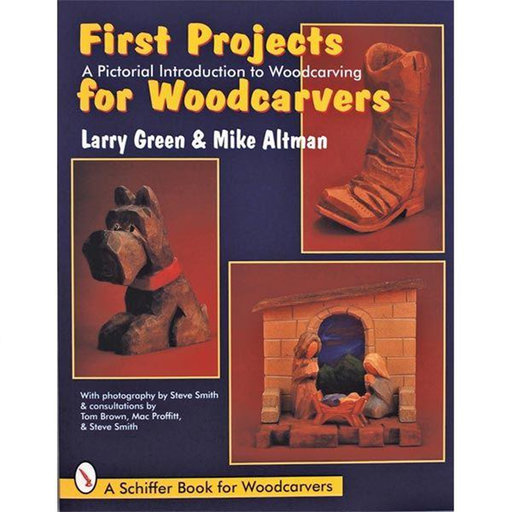 View a Larger Image of First Projects for Woodcarvers
