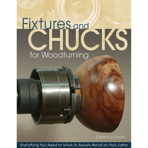 View a Larger Image of Fixtures and Chucks for Woodturning