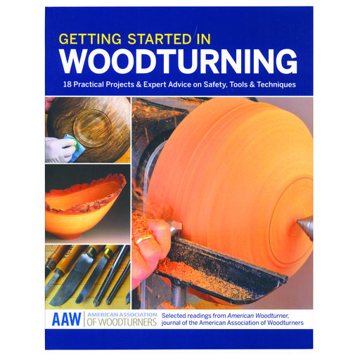 View a Larger Image of Getting Started in Woodturning 18 Practical Projects