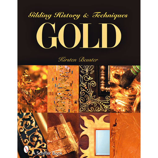 View a Larger Image of GOLD: Gilding History and Techniques