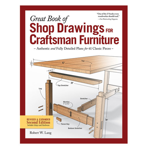 View a Larger Image of Great Book of Shop Drawings for Craftsman Furniture, Revised & Expanded Second Edition