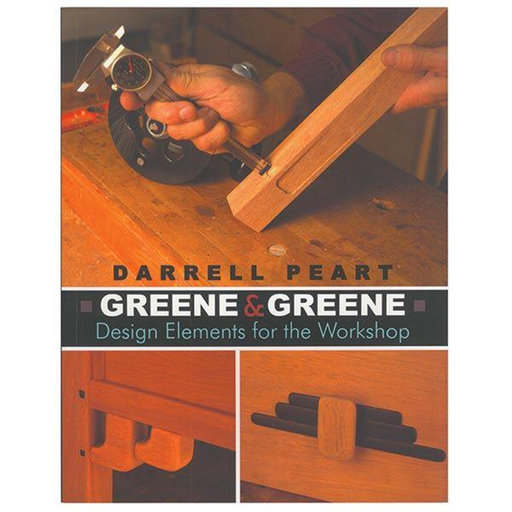 View a Larger Image of Greene & Greene Design Elements for the Workshop by Darrell Peart