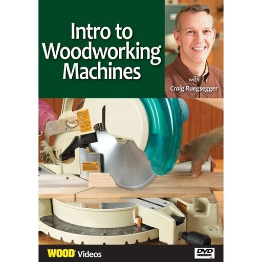 View a Larger Image of Intro to Woodworking Machines With Craig Ruegsegger DVD