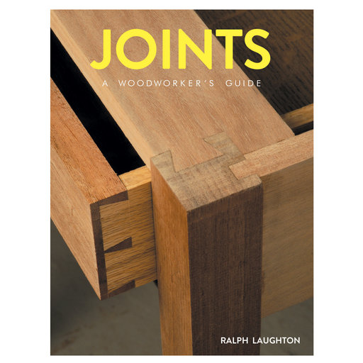 View a Larger Image of Joints A Woodworkers Guide
