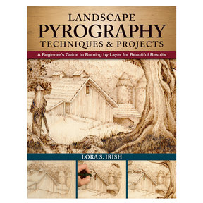 Landscape Pyrogaphy Techniques & Projects
