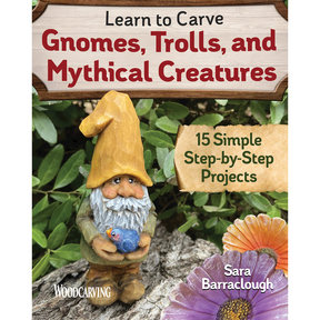 Learn to Carve Gnomes, Trolls and Mythical Creatures