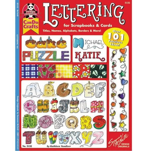 View a Larger Image of Lettering 101 - for Scrapbooks & Cards