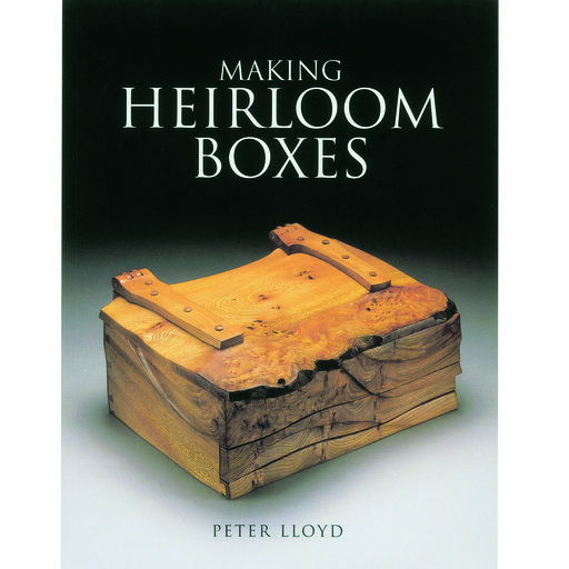 View a Larger Image of Making Heirloom Boxes