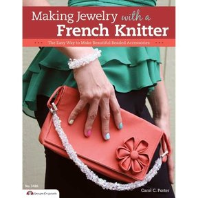 Making Jewelry with a French Knitter