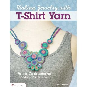 Making Jewelry with T-Shirt Yarn