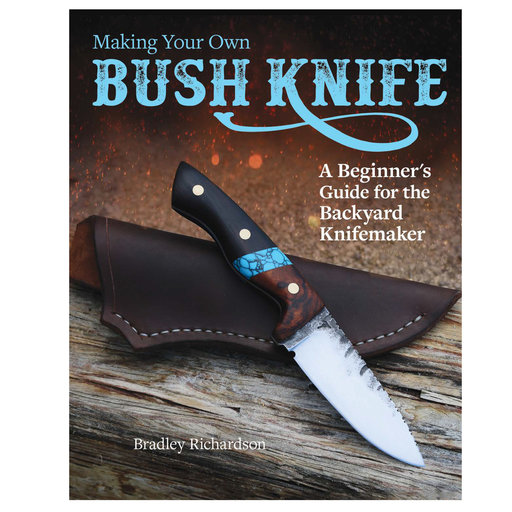 View a Larger Image of Making Your Own Bush Knife