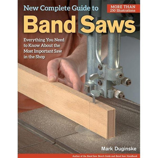 View a Larger Image of New Complete Guide to Band Saws