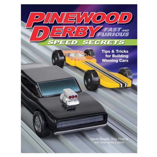 View a Larger Image of Pinewood Derby Fast & Furious Speed Secrets
