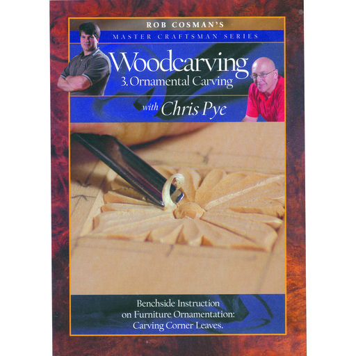 View a Larger Image of Master Craftsman Series Woodcarving 3 Ornamental Carving DVD