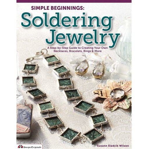 View a Larger Image of Simple Beginnings: Soldering Jewelry
