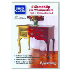 SketchUp for Woodworkers DVD Part 1 Getting Started