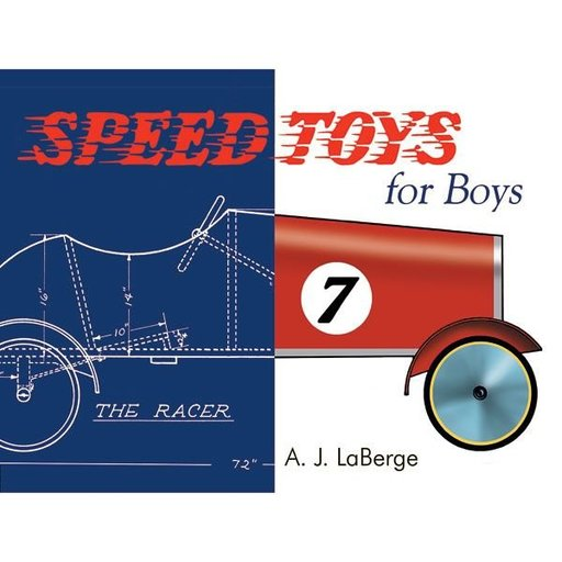View a Larger Image of Speed Toys for Boys: A Woodworking Classics Revisited Book