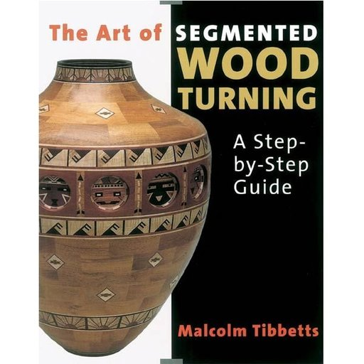View a Larger Image of The Art Of Segmented Woodturning