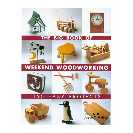 View a Larger Image of The Big Book of Weekend Woodworking