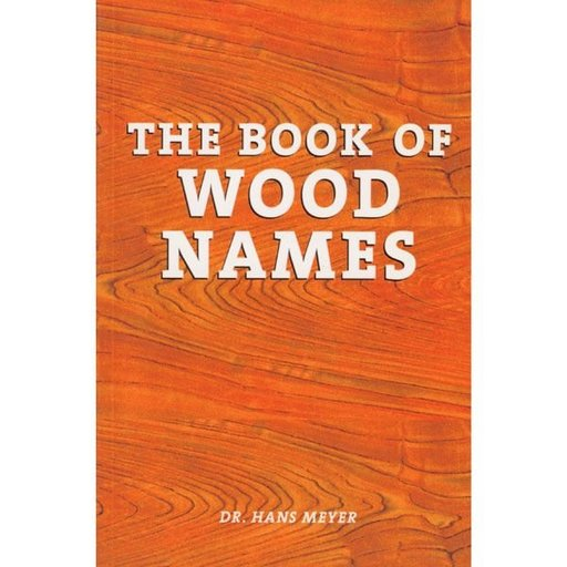 View a Larger Image of The Book of Wood Names