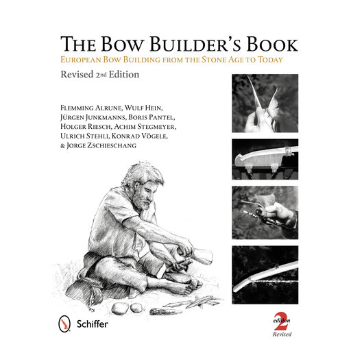 View a Larger Image of The Bow Builder's Book: European Bow Building from the Stone Age to Today, 2nd Edition