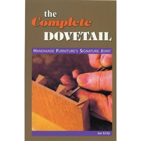 The Complete Dovetail by Kirby- Linden Publishing
