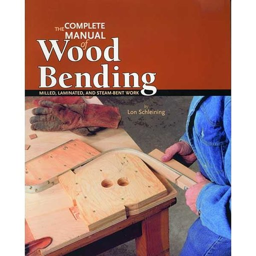 View a Larger Image of The Complete Manual of Wood Bending