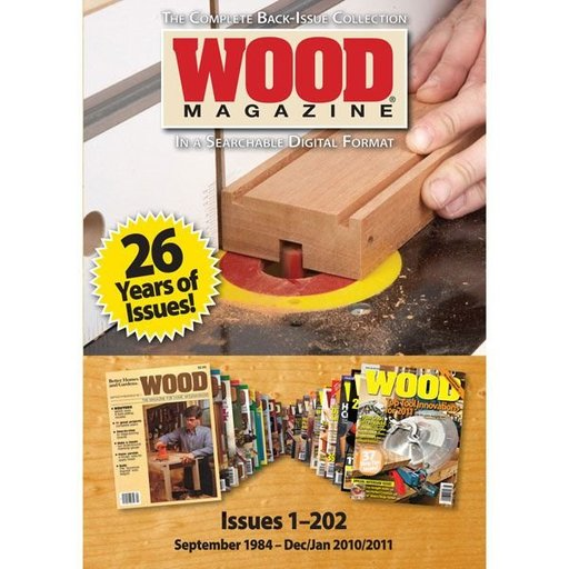 View a Larger Image of The Complete WOOD Magazine Collection on DVD-ROM
