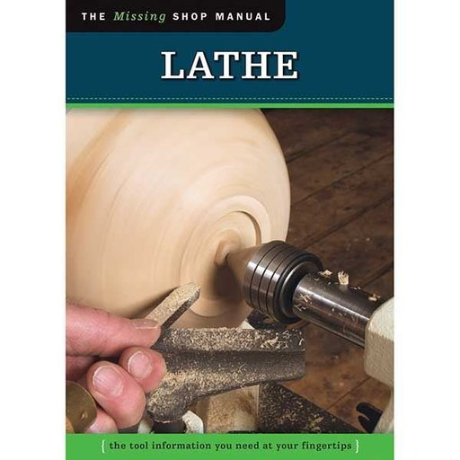 View a Larger Image of The Missing Shop Manual Lathe, Revised