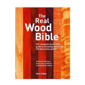 The Real Wood Bible Revised Edition by Nick Gibbs
