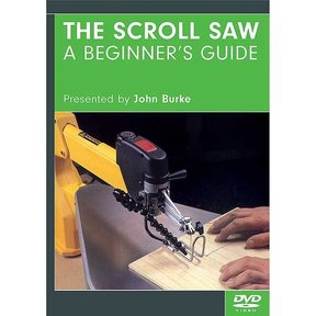 The Scroll Saw: A Beginner's Guide  DVD