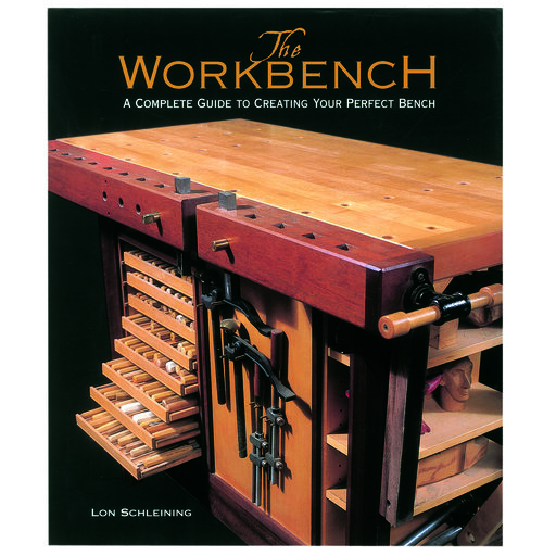 View a Larger Image of The Workbench, A Complete Guide To Creating Your Perfect Bench