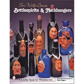 Tom Wolfe Carves Bottlespirits & Neckhangers
