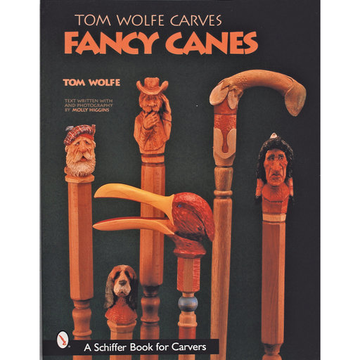 View a Larger Image of Tom Wolfe Carves Fancy Canes