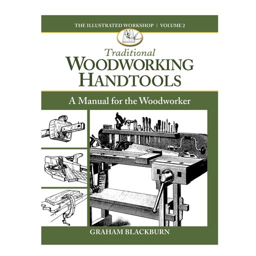 View a Larger Image of Traditional Woodworking Handtools Volume 2 A Manual for the Woodworker