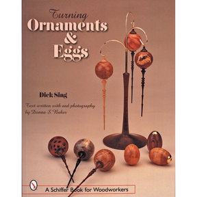 Turning Ornaments & Eggs