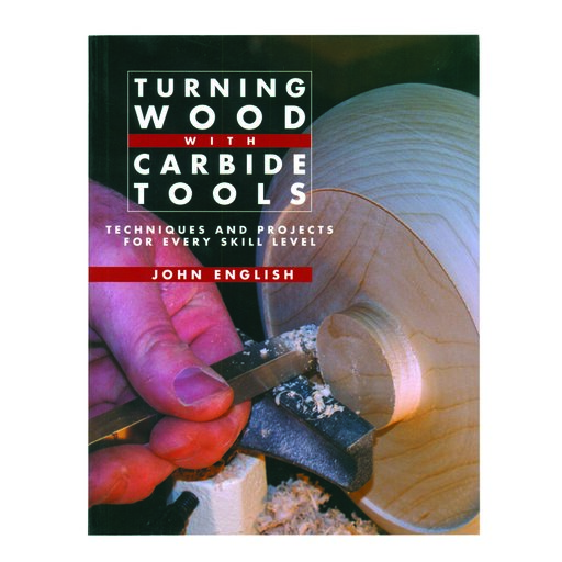 View a Larger Image of Turning Wood with Carbide Tools by John English