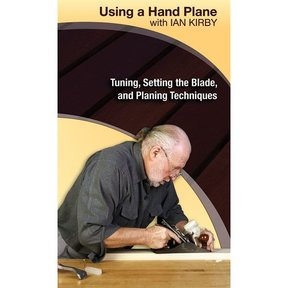 Using a Hand Plane with Ian Kirby: Tuning, Setting the Blade and Planing Techniques