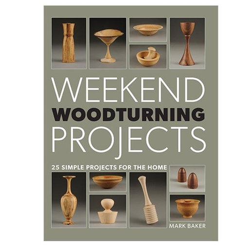 View a Larger Image of Weekend Woodturning Projects