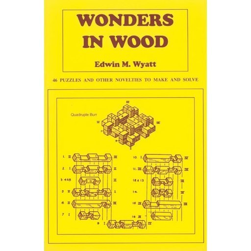 View a Larger Image of Wonders in Wood: 46 Puzzles and Other Novelties to Make and Solve