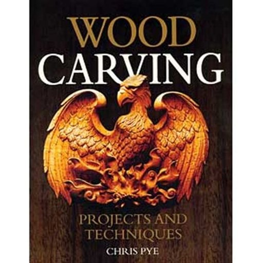 View a Larger Image of Wood Carving: Projects and Techniques